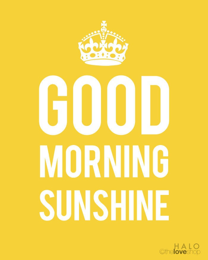 Good Morning Sunshine Poster In Sunshine Yellow By