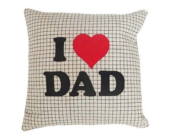 Word Pillow, Pillow with Sayings, Birthday Gift for Dad, I Love Dad, Appliqued Text, , Father, Man Cave 18x18
