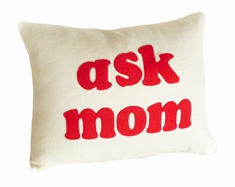 Moms Word Pillow, Unique Text Pillows, ASK MOM, Pillows with Sayings, Cushion Cover, Pillow Cover, Moms Gift, Typography Pillow, 14x18, SALE