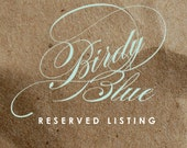 Reserved listing for Carly