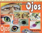 Revista Pintando ojos:  tecnicas con acrilicos / acrylics paint