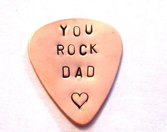 YOU ROCK DAD hand stamped guitar pick