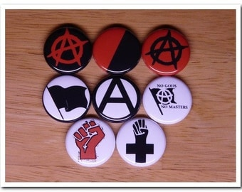 ANARCHY/ANARCHISM theme buttons pins badges pinbacks