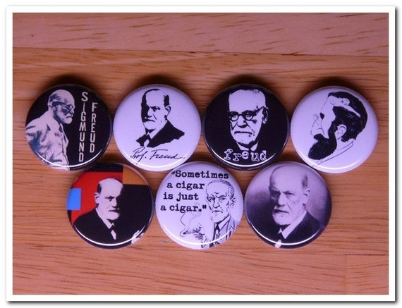 SIGMUND FREUD buttons pins badges psychiatry, psychology, neurology, psychoanalysis, The Interpretation of Dreams, The Ego and the Id