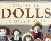Craft Book-Better Homes and Gardens Cherished Dolls to Make for Fun