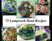 SALE 75 Lampwork Bead Recipes Plus Bonus Floral Cane Tutorial