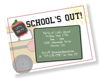 SCHOOL IS OUT Printable Party Invitation - Matching Cookies Available Printing Available
