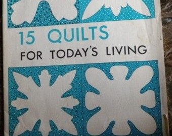 15 Quilts for Today copyright 1968