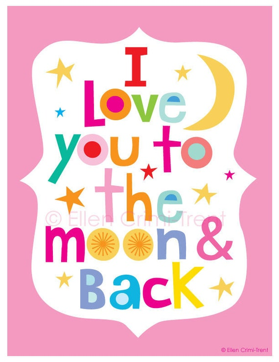 Kids Wall Art- Typography- I love you to the moon and back for girls- Nursery Decor