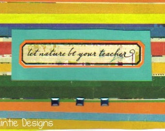 Handmade Let Nature Be Your Teacher Greeting Card