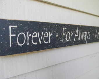 Forever For Always And No Matter What - long narrow black wood sign