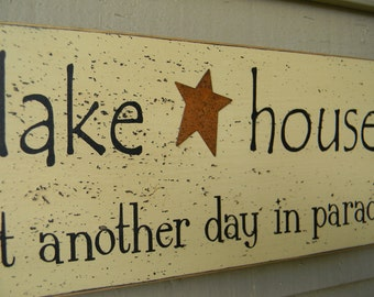 beach house OR lake house- just another day in paradise wood sign