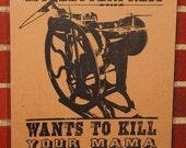 "Letterpress Poster - My Letterpress Wants To Kill Your Mama - 11"" x 14"""