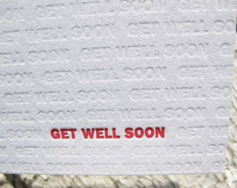 Letterpress Get Well Card - Modern Design w/ Blind Impression