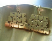 Live Love Laugh Vintage Earrings