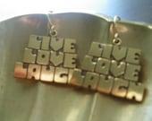 Live Love Laugh Vintage Earrings