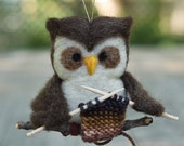 Needle Felted Friend - Knitting Owl Ornament