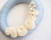 Reserved for Kashoan Wreath. Handmade. Powder Blue Yarn, Cream Felt Flowers, Spring. One of a Kind. OOAK. Handmade by elegantgirl on Etsy.