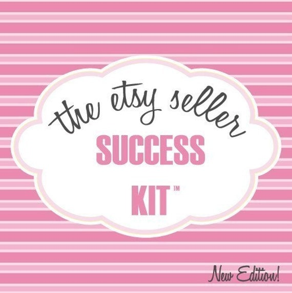 The Original Etsy Seller Success Kit (2nd Edition)