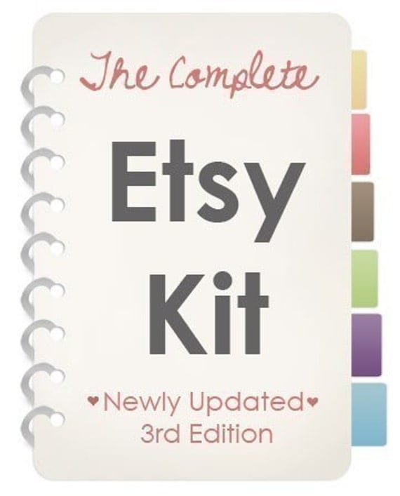 The Complete Etsy Kit // Brand New 3rd Edition - Limited Time Sale