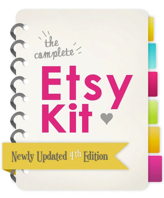 Limited Time Sale // How to Sell More on Etsy - The Complete Etsy Kit // Brand New 4th Edition -