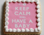 Pink or Blue - Keep Calm and Have a Baby Cookie Gift Box - MADE TO ORDER