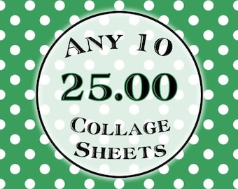 SPECIAL - Any 10 Collage Sheets for 25.00