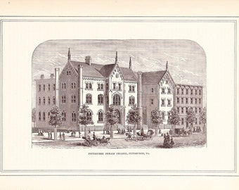 1881 Architectural Print - Pittsburgh Female College Pennsylvania - Antique Art Illustration 100 Years Old
