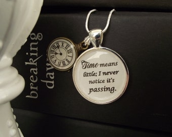 "Time means little-  Twilight- Breaking Dawn buy two get one free- includes a 16"" or 18"" snake chain- READY TO SHIP"