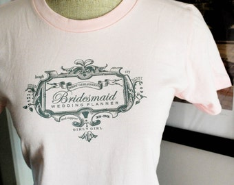 Bridesmaid Shirt-Size MEDIUM