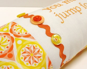 "Hand-embroidered pillow  ""you make me jump for joy"" in ivory, orange and yellow, Ready to ship"