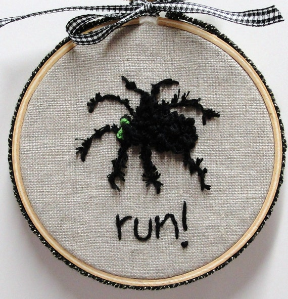 "Halloween spider - ""run!"" embroidered on linen -hoop art- creepy black spider, furry legs, Ready to ship"