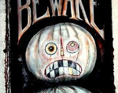 Halloween Banner Painted BEWARE White Pumpkin Jack o Lanterns