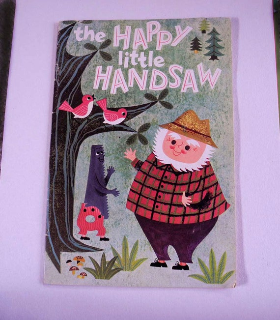 Vintage childrens book The Happy Little Handsaw 1955