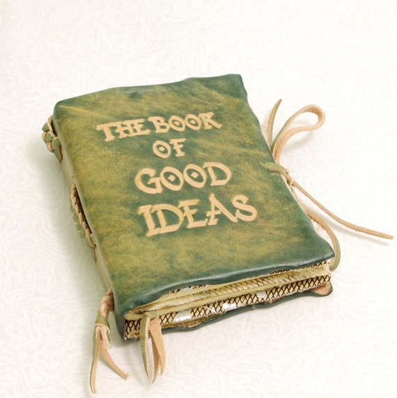 The Book Of Good Ideas. Green Leather Journal.