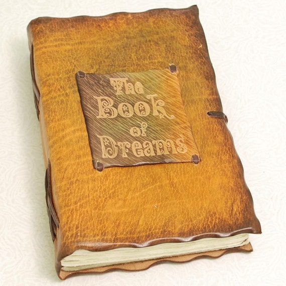 The Book Of Dreams. Leather journal.