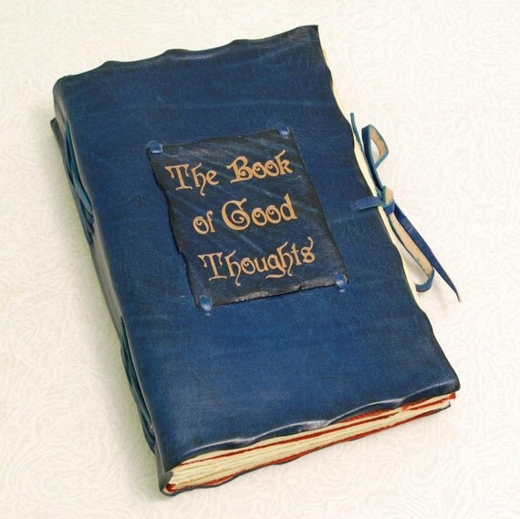 The Book of Good Thoughts. Blue Leather Journal.