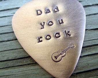 Dad you rock ready to ship copper guitar pick 22 gauge-  hand stamped gift guitarist fathers day