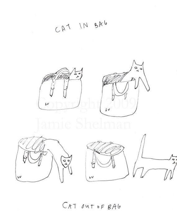 Cat in bag, Cat out of bag 8 x 10 in. print