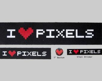 I LOVE PIXELS Patches, Button, & Sticker