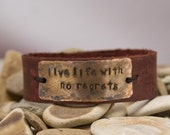 Life life with no regrets, leather custom bracelet