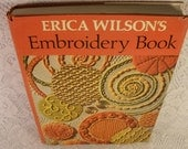 Erica Wilson's EMBROIDERY BOOK - Vintage Hardback Craft Book with Dust Jacket
