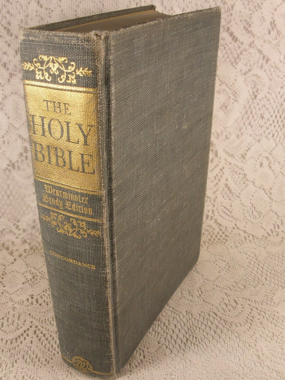 The Westminster Study Edition THE HOLY BIBLE Containing the Old and New Testaments In The Authorized King James Version - First Printing