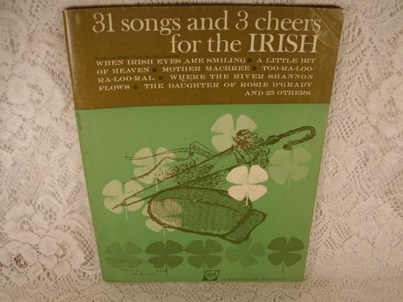 31 SONGS and 3 CHEERS for the IRISH, compiled by Nat Korn- Vintage Softcover Music Book
