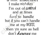 Marilyn Monroe Quote I am Selfish and hard to handle 18x15  Vinyl Lettering Wall  Saying-Unlimited Items ship for 3.50