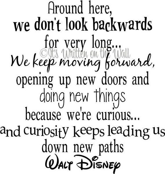 Leave The Past And Move Forward Quotes: Walt Disney Quote Keep Moving Forward Vinyl Lettering 20x19