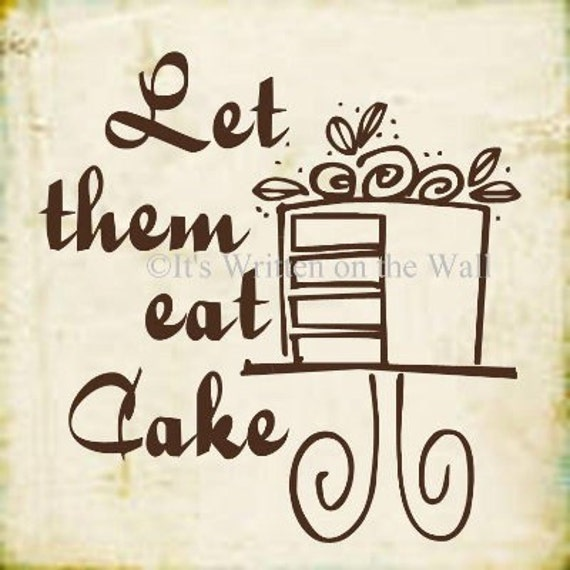 Let Them Eat Cake Vinyl Lettering Wall Saying Letters Words