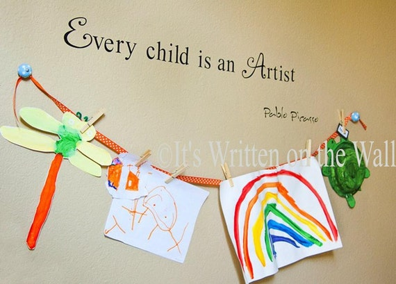 Every Child is an Artist Pablo Picasso 5x30 Wall Saying Vinyl Lettering Words SEE 61 Vinyl Colors--Ship is only 2.99 for UNLIMITED PUrchases