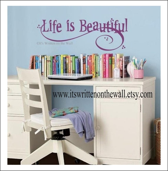 Life Is Beautiful / Bedroom Wall Decor / Kids Room Decor / Teenagers Room Sign / Inspirational Quote  Vinyl Lettering Wall Saying
