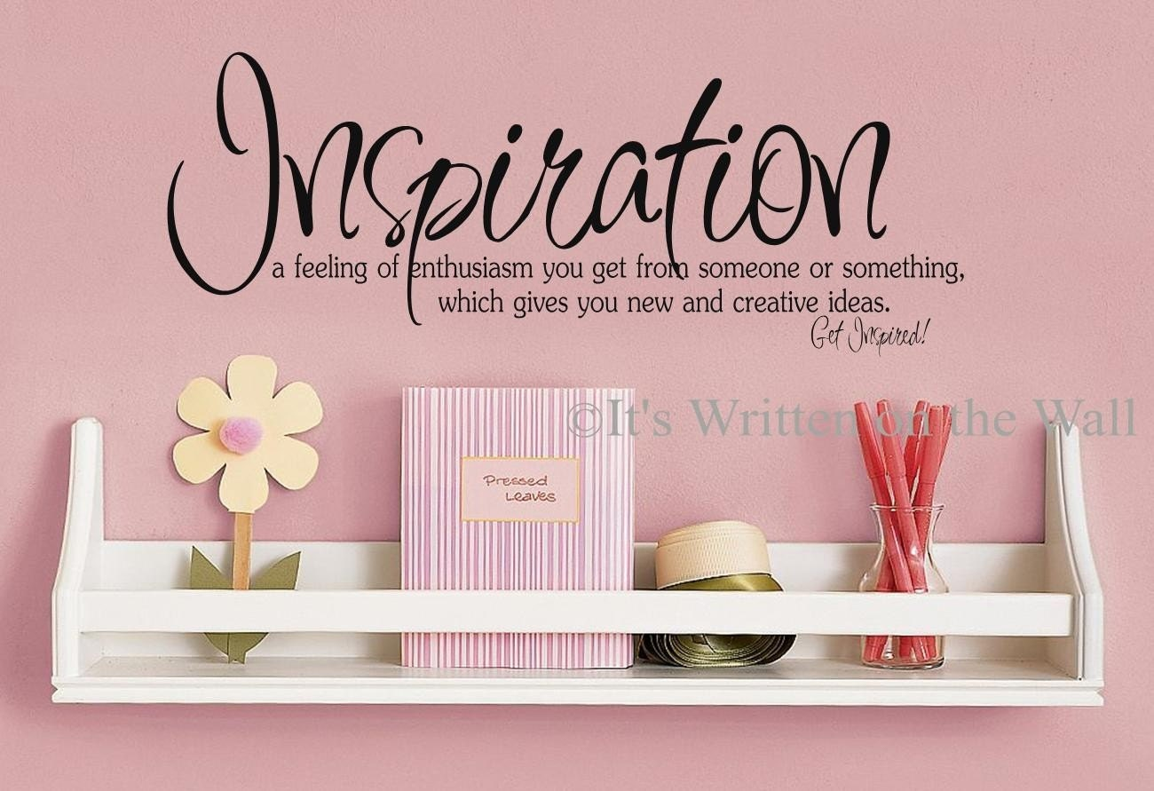 Inspiration Definition Vinyl Lettering Wall Saying Have